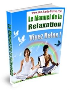 Le manuel de la relaxation